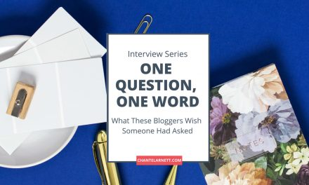 One Question, One Word: Blogger Interview Series
