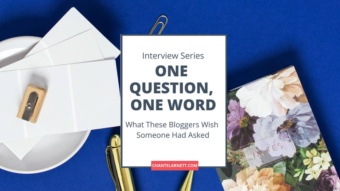 One Question, One Word Interview with Bloggers