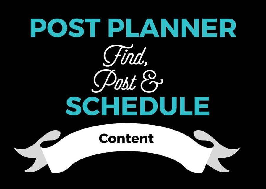 Post Planner – Find, Post & Schedule Content