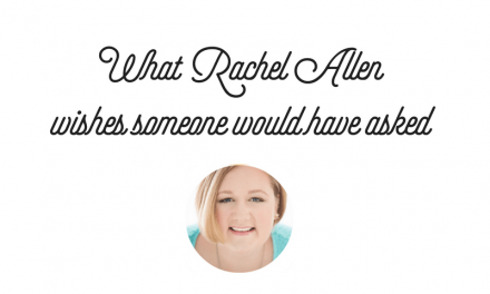 What Rachel Allen Wishes Someone Would Have Asked