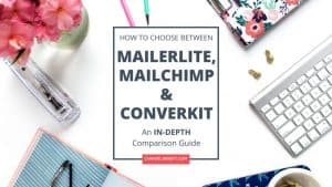 MailerLite vs MailChimp vs ConvertKit