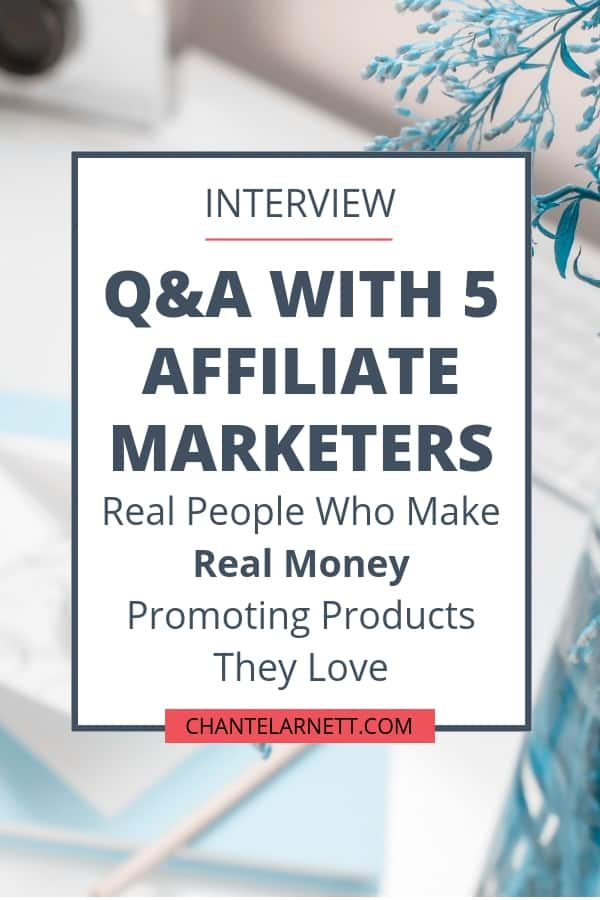 Want to learn how to make money with affiliate marketing? These 5 affiliate marketers are real people who make real money promoting products they use and love. And you can do the same thing. Read this post to get real world insight, advice and tips to get started with affiliate marketing the right way!