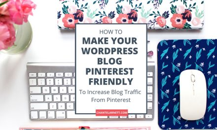 How to Make Your WordPress Blog Pinterest Friendly