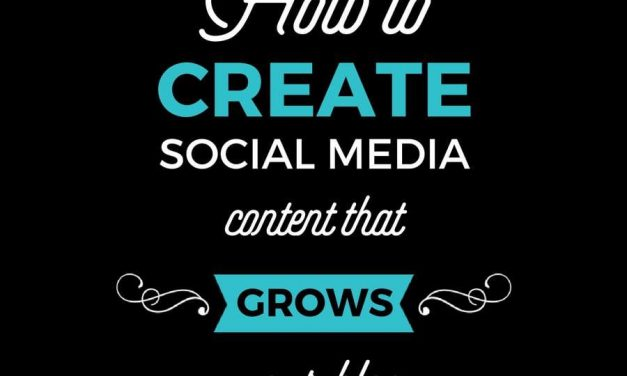 How to Create Social Media Content that Grows Your Blog