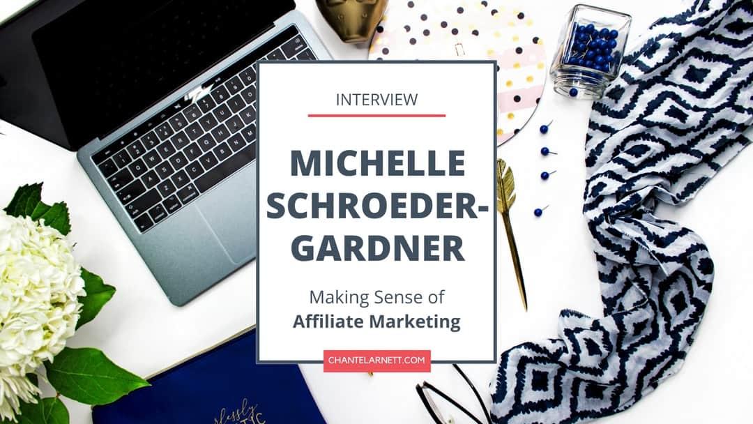 Michelle Schroeder-Gardner Interview