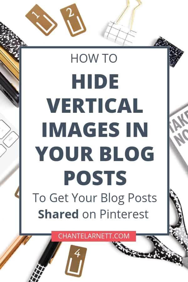 Want to learn how to hide images in a blog post? Here are not one, but two, easy ways to hide vertical images in your blog posts for Pinterst!