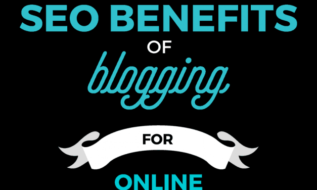 3 SEO Benefits of Blogging for Online Entrepreneurs
