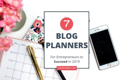 7 Blog Planners for Entrepreneurs to Succeed in 2019
