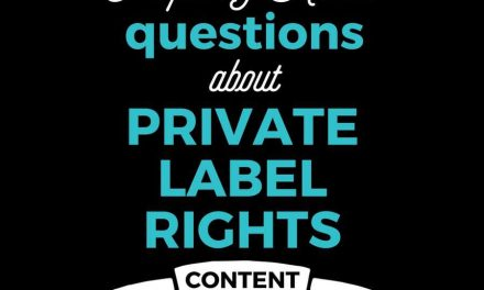Frequently Asked Questions about Private Label Rights Content