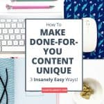 How to Make Your PLR Content Unique: 3 Insanely Easy Ways!