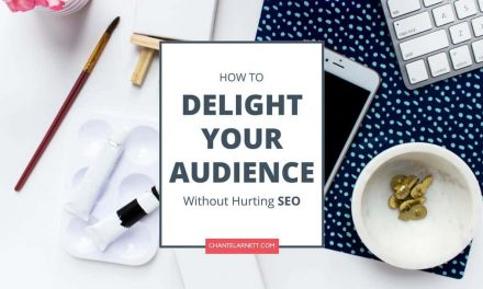 How to Delight Your Audience and Still Be SEO Friendly
