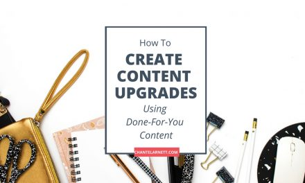 Creating Content Upgrades with Done-For-You Content
