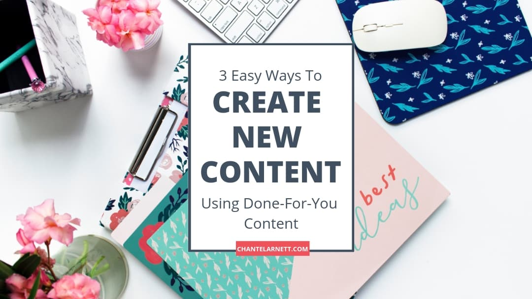 Creat New Content Using PLR (Done-For-You) Content