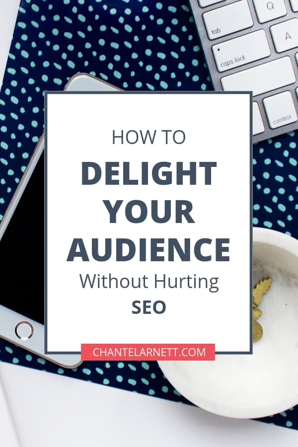 Sometimes we put so much focus on SEO and Google that we forget that we're writing for human beings! Learn how to create content that will delight your audience and still be SEO friendly!