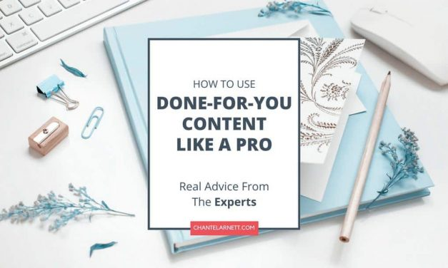 How to Use Done-For-You Content Like An Expert