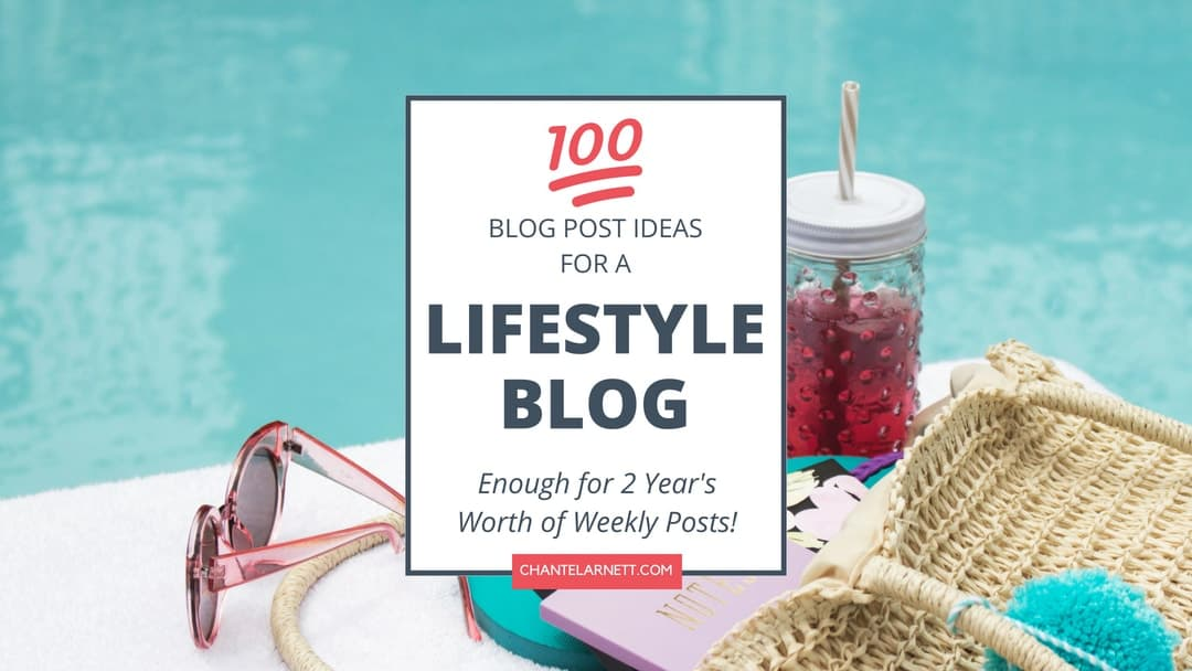 Lifestyle Blog Ideas