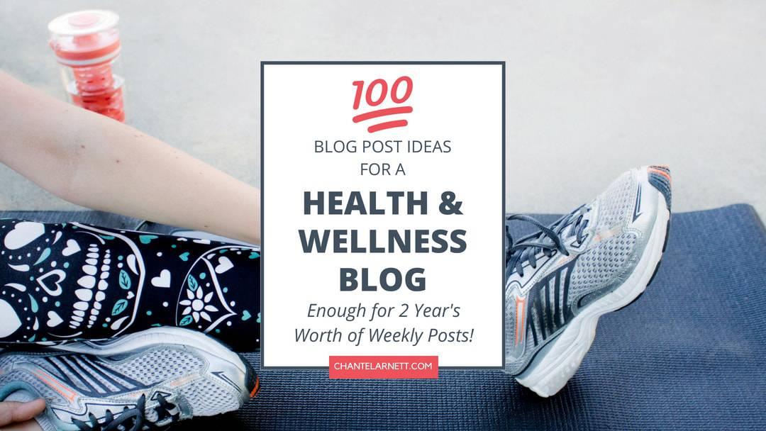 Health Blog Ideas