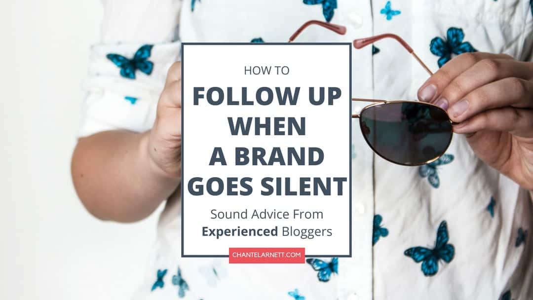 How To Follow Up When A Brand Goes Silent
