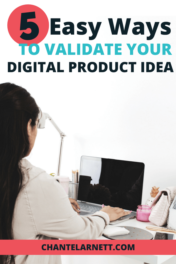 Before you create a digital product, it's important to know that your audience actually needs it. A crucial step is to make sure that it will sell. Here are 5 easy ways to validate your digital product idea before you invest the time to create it. #digitalproduct #marketresearch #infoproduct