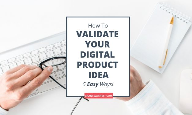 5 Easy Ways to Validate Your Digital Product Idea
