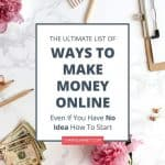 The Ultimate List of Ways to Make Money Online