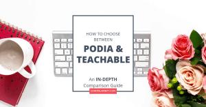 Podia vs Teachable: an in-depth comparison guide