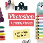7 Best Photoshop Alternatives You Need To Try