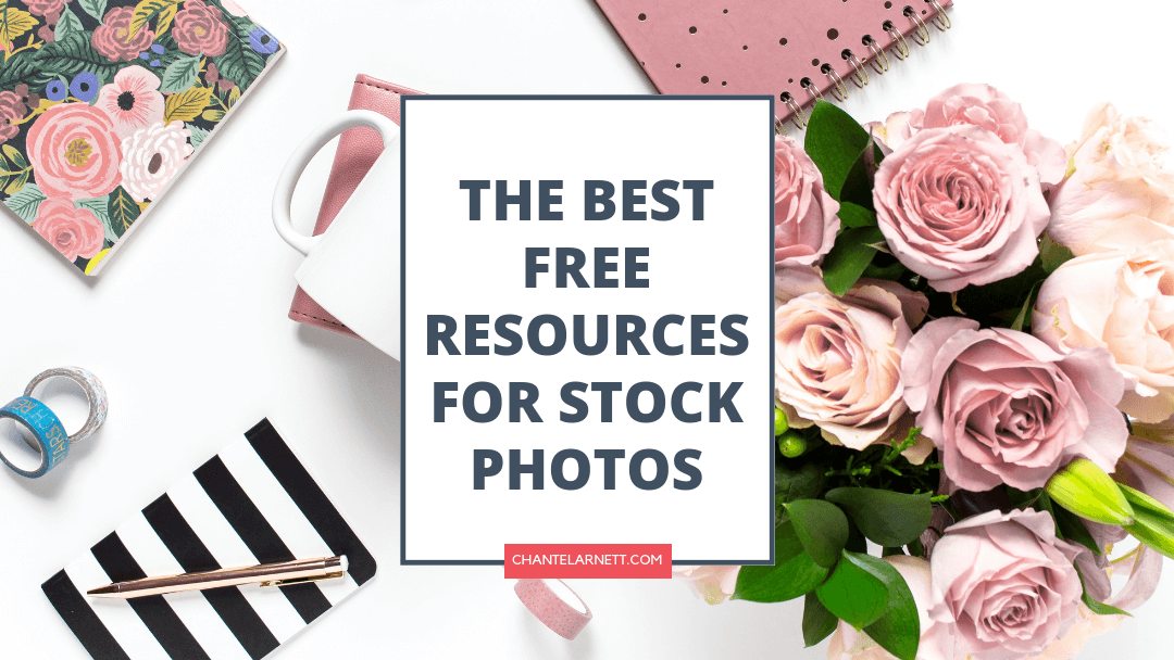 The Best Free Resources for Stock Photos for Bloggers