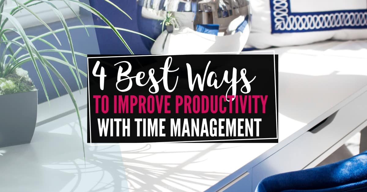 IMPROVE PRODUCTIVITY WITH TIME MANAGEMENT