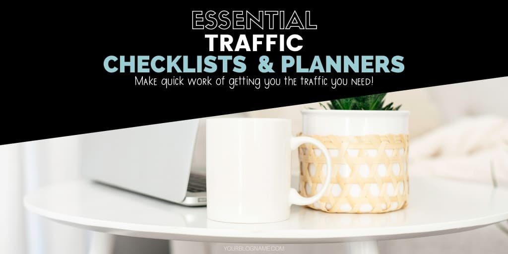 TRAFFIC CHECKLISTS AND PLANNERS