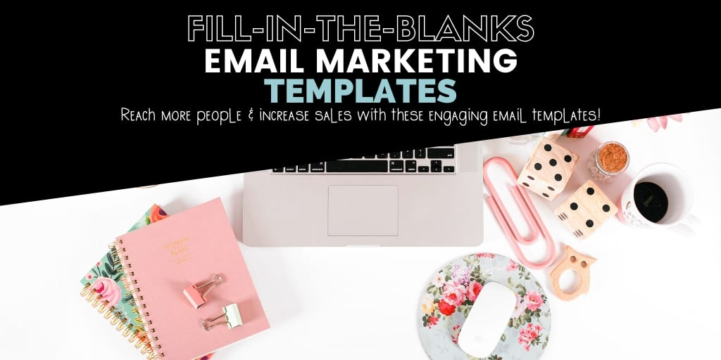 engaging email marketing templates
