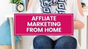 affiliate marketing from home