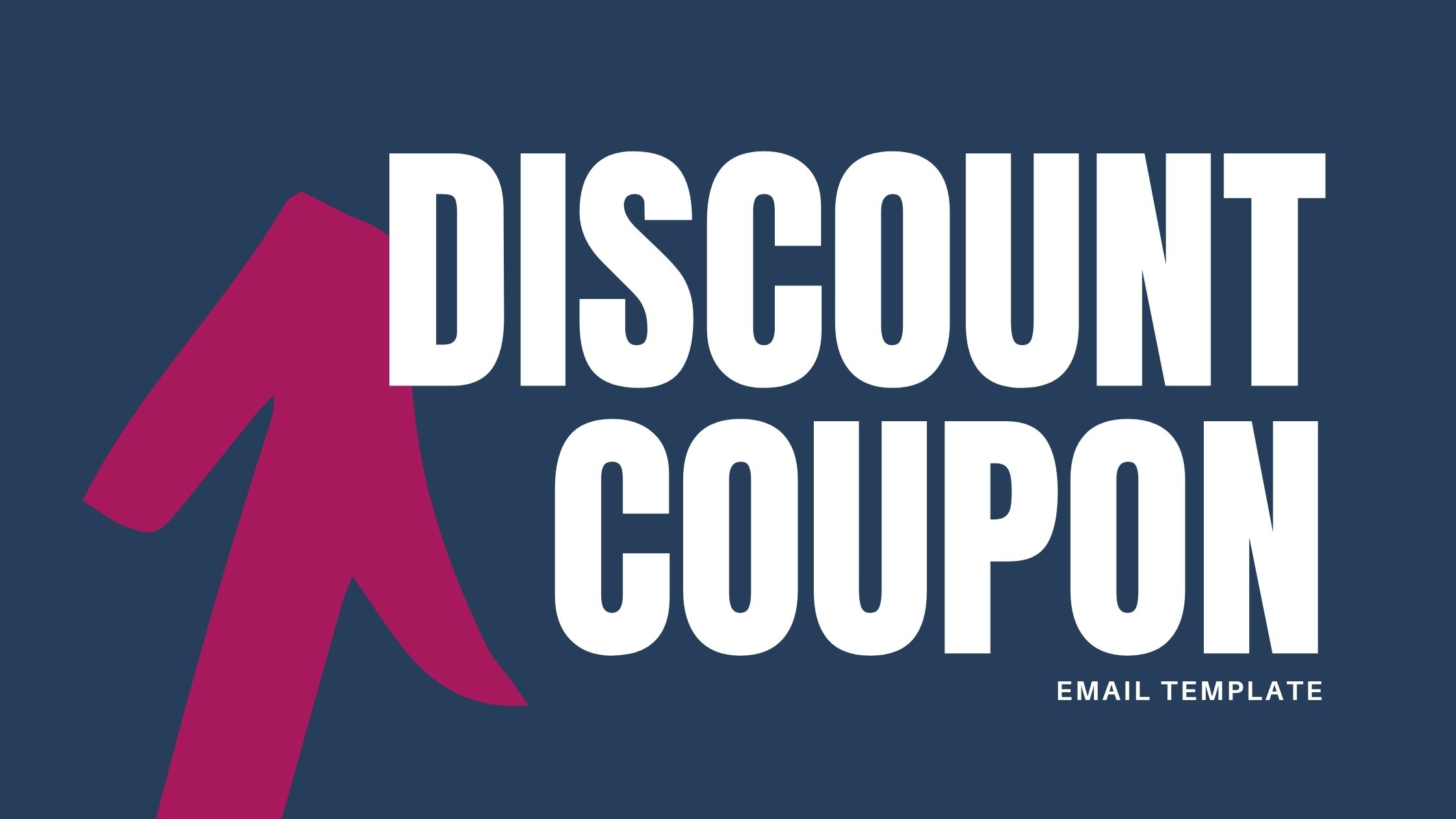 DISCOUNT COUPON EMAIL TEMPLATE