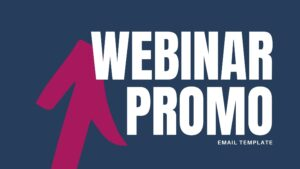 FREE WEBINAR PROMO EMAIL TEMPLATE